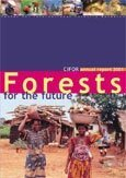 CIFOR annual report 2001: forests for the future