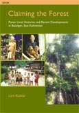 Claiming the forest: Punan local histories and recent developments in Bulungan, East Kalimantan