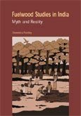 Fuelwood studies in India: myth and reality