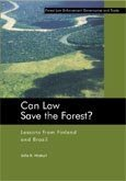 Can law save the forest?: lessons from Finland and Brazil