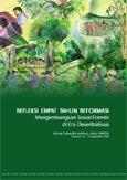 Refleksi empat tahun reformasi: mengembangkan sosial forestri di era desentralisasi: intisari lokakarya nasional sosial forestri, Cimacan, 10-12 September 2002