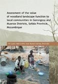 Assessment of the value of woodland landscape function to local communities in Gorongosa and Muanza districts, Sofala province, Mozambique