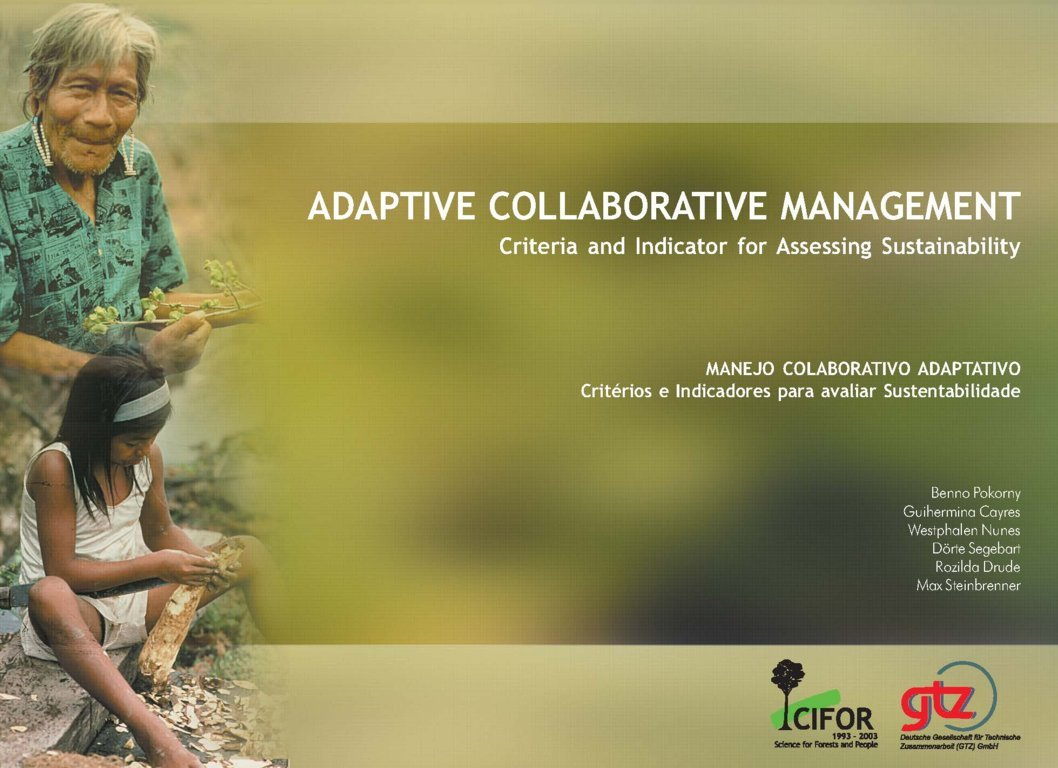 Adaptive collaborative management: criteria and indicators for assessing sustainability