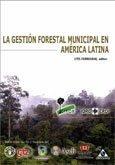 La gestion forestal municipal en American latina