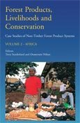 Forest products, livelihoods and conservation: case studies on non-timber forest product systems. volume 2 - Africa