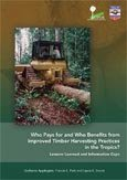 Who pays for and who benefits from improved timber harvesting practices in the tropics?: lessons learned and information gaps