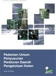 Pedoman umum penyusunan peraturan daerah pengelolaan hutan