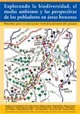 Explorando la biodiversidad, el medio ambiente y las perspectivas de los pobladores en areas boscosas: metodos para la valoracion multidisciplinaria del paisaje