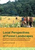 Local perspectives of forest landscapes: A preliminary evaluation of land and soils, and their importance in Malinau, East Kalimantan, Indonesia