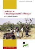 Les forets et le developpement de l'Afrique: CIFOR en Afrique sub-saharienne