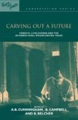 Carving out a future: forests, livelihoods and the international woodcarving trade