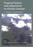 Tropical forests and adaptation to climate change: in search of synergies