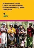 Achievements of the Center for International Forestry Research (CIFOR) 1998–2005