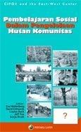 Pembelajaran sosial dalam pengelolaan hutan komunitas: social learning in community forests