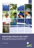Kepentingan nasional atau lokal?: konflik penguasaan lahan di hutan penelitian Sebulu di kabupaten Kutai Kertanegara, Kalimantan Timur