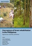 One century of forest rehabilitation in the Philippines: approaches, outcomes and lessons