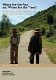 Where are the poor and where are the trees?: targeting of poverty reduction and forest conservation in Vietnam