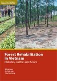 Forest rehabilitation in Vietnam: histories, realities and future