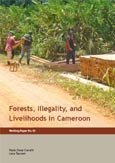 Forests, illegality, and livelihoods in Cameroon