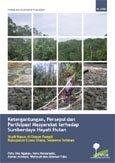 Ketergantungan, persepsi dan partisipasi masyarakat terhadap sumberdaya hayati hutan: studi kasus di dusun Pampli kabupaten Luwu utara, Sulawesi selatan