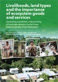 Livelihoods, land types and the importance of ecosystem goods and services: developing a predictive understanding of landscape valuation by the Punan Pelancau people of East Kalimantan
