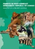 Forests in post-conflict Democratic Republic of Congo: analysis of a priority agenda