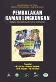 Pembalakan ramah lingkungan: konsep dan implementasi di Indonesia