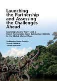 Launching the partnership and assessing the challenges ahead: learning lessons year 1 and 2: forest partnership from Kalimantan districts to the global market place