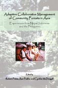 Adaptive collaborative management of community forests in Asia: experiences from Nepal, Indonesia and the Philippines