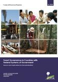 Forest governance in countries with federal systems of government: lessons and implications for decentralization