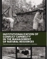 Institutionalization of conflict capability in the management of natural resources: theoretical perspectives and empirical experience in Indonesia