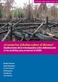 ¿Crecen los árboles sobre el dinero?: implicaciones de la investigación sobre deforestación en las medidas para promover la REDD