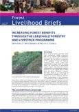 Increasing forest benefits through the leasehold forestry and livestock programme: improving its implementation and effectiv eness