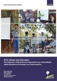Si lo vieras con mis ojos: investigación colaborativa y cooperación con comunidades administradoras de bosques en Centroamérica
