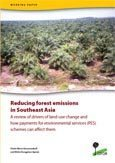 Reducing forest emissions in Southeast Asia: A review of drivers of land-use change and how payments for environmental services (PES) schemes can affect them