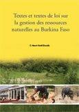 Textes et textes de loi sur la gestion des ressources naturelles au Burkina Faso