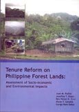 Tenure reform on Philippine Forest Lands: assessment of socio-economic and environmental impacts