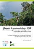 El estado de las negociaciones REDD: Puntos de consenso, opciones para seguir avanzando y necesidades de investigación para respaldar el proceso