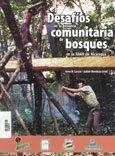 Desafios en la tenencia comunitaria de bosques en la RAAN de Nicaragua