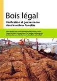 Bois légal: vérification et gouvernance dans le secteur forestier