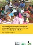 Guidelines for adapted Multidisciplinary Landscape Assessment methods for fire management projects in India