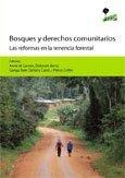 Bosques y derechos comunitarios: las reformas en la tenencia forestal