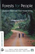 Forests for people: community rights and forest tenure reform