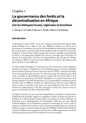 La gouvernance des forêts et la décentralisation en Afrique: lier les dialogues locaux, régionaux et mondiaux