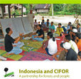 Indonesia and CIFOR: a partnership for forests and people