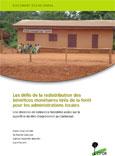 Les d�fis de la redistribution des b�n�fices mon�taires tir�s de la for�t pour les administrations locales: une décennie de redevance forestière assise sur la superficie du titre d'exploitation au Cameroun