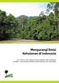 Mengurangi emisi Kehutanan di Indonesia