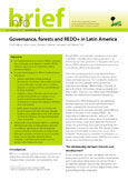 Governance, forests and REDD+ in Latin America
