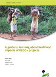 A guide to learning about livelihood impacts of REDD+