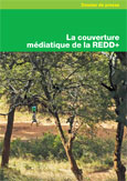 La couverture m�diatique de la REDD+